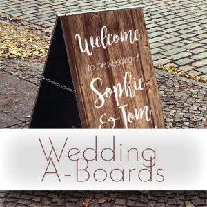 Personalised Wedding A-boards